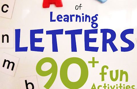 The A-Z of Learning Letters. 90+ ways to teach your child all