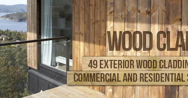 Thinking of renovating your home with new wood clad. Here are the ...