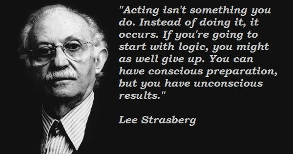 lee strasberg quotes - Google Search | Great Quotes | Pinterest ...