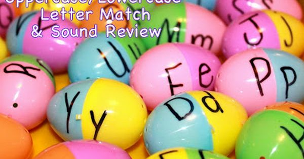 Upper and Lower Case Letter Match using plastic eggs. A fun way