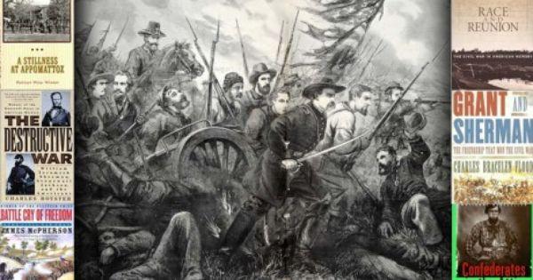 The Top 12 Civil War Books Ever Written Civil War Art Civil War Books American Civil War