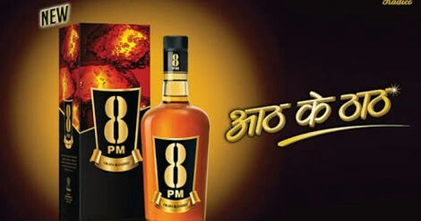 8 Pm Is An Indian Brand Of Whisky Owned By Radico Khaitan Radico Khaitan Was Formerly Known Top 10 Alcoholic Drinks Alcoholic Drinks In India Alcoholic Drinks