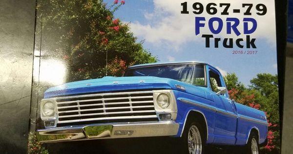 "Classic Trucks Magazine >> 1967 Ford F100 Ranger ""Homer"" Dennis Carpenter Ford Restoration Parts 2016 Catalog cover!!! | 67 ..."