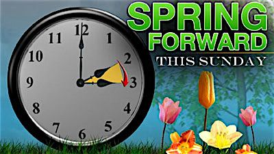 Don't forget to turn your clocks ahead tonight for Daylight Saving Time.  Click below for other valuable remin… | Daylight savings time, Spring  forward, Spring ahead