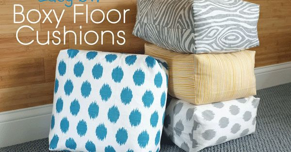 Easy Diy Floor Pillows : DIY Boxy Floor Cushion from Teal & Lime.....these are so surprisingly easy! DIY & Craft Ideas ...