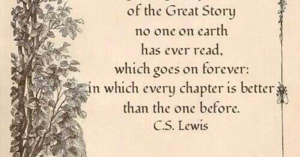 Cs Lewis Quotes New Beginning: Oh. My. Goodness! This Is The Ending To The Chronicles Of