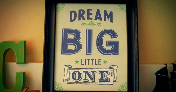 Finn 'Dream Big Little One' Art Print. Great for advise for future