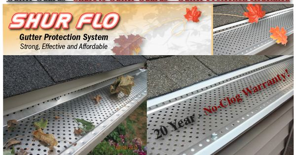 gutter guards shur flo gutter guard gutter protection redefined
