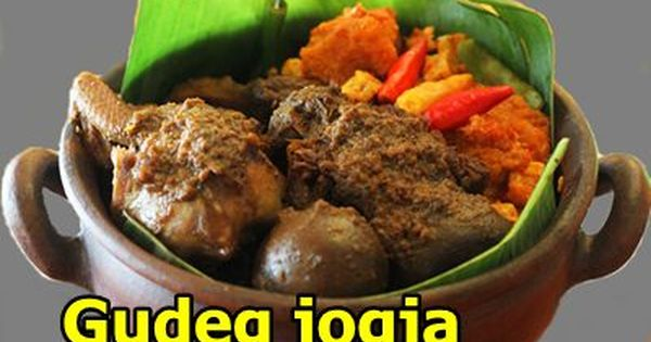 Resep Gudeg Jogja Gudeg Jogja Adalah Sebuah Masakan Tradisional Yang Sangat Enak Dengan Nangka Dan Juga Makanan Dan Minuman Resep Makanan Beku Resep Masakan
