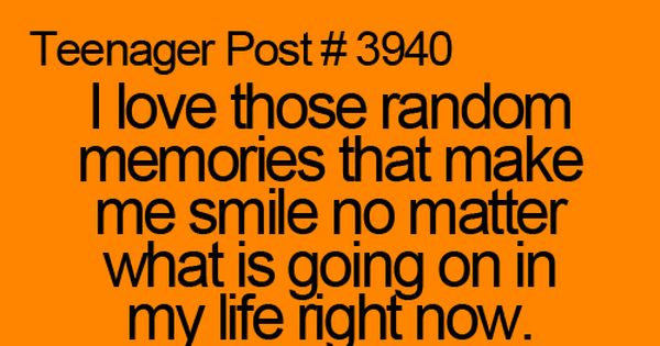 Teenager Post - Random Memories
