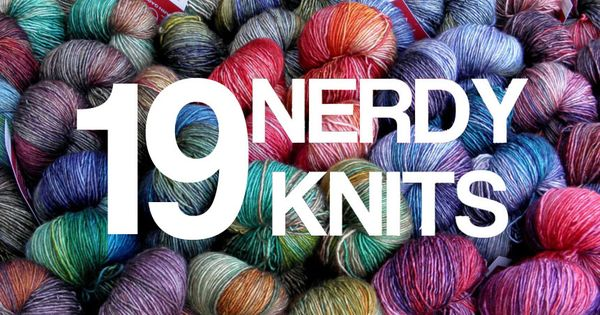 19 Nerdy Knits You Need To Knit Right Now - really want