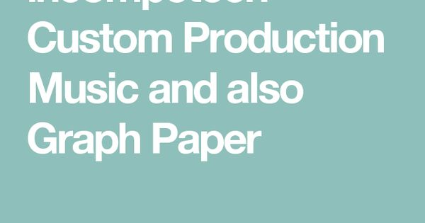 Incompetech  Custom Production Music And Also Graph Paper  Art