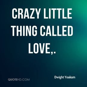 More Dwight Yoakam Quotes On Www Quotehd Com Quotes Called