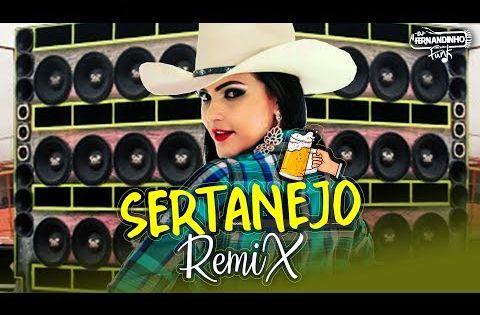 Remix Sertanejo 2019 Pancadao Sertanejo As Mais Tocadas
