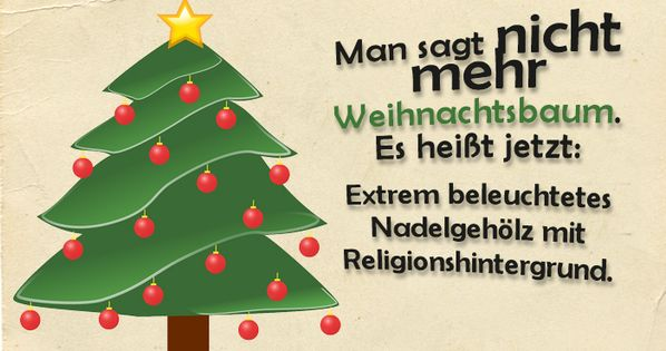 lustige spr che zu weihnachten man sagt nicht mehr weihnachtsbaum xmas humor and christmas. Black Bedroom Furniture Sets. Home Design Ideas