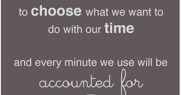 Time & Choice quotes