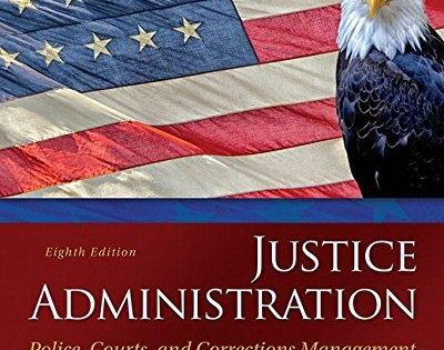 Download Pdf Justice Administration Police Courts And Corrections Justice Administration Police