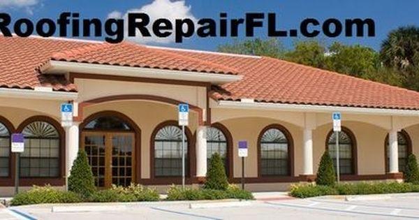Fort Lauderdale Roof Repair Roof Repair Roofing Companies Roofing
