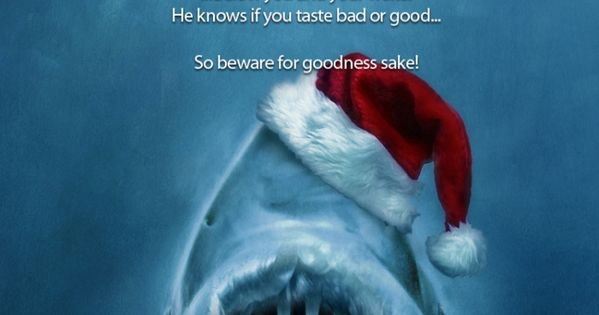 Santa Jaws Is Coming To Town Sharkalicious Pinterest