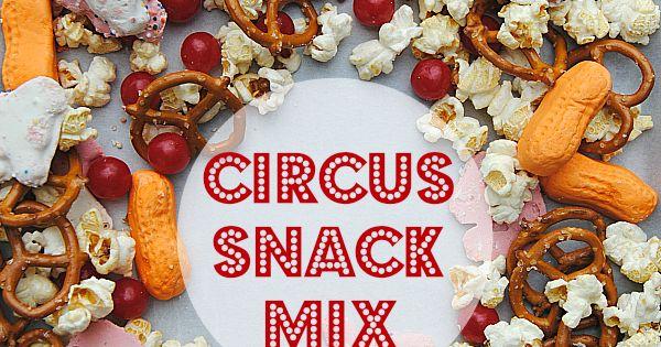 Circus Snack Mix | Recipe | Snack mixes, Big top and Snacks