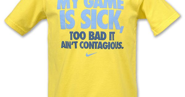 Nike Quotes For Women Nike My Game Is Sick Kids 39 Tee