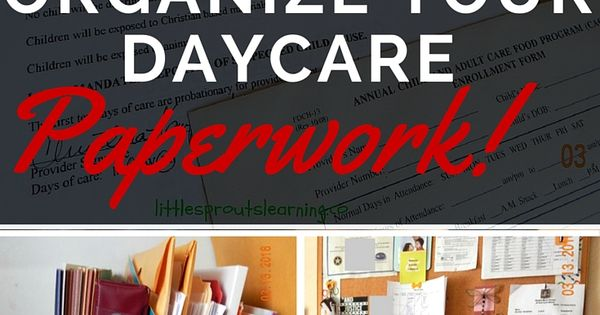 how to organize daycare paperwork