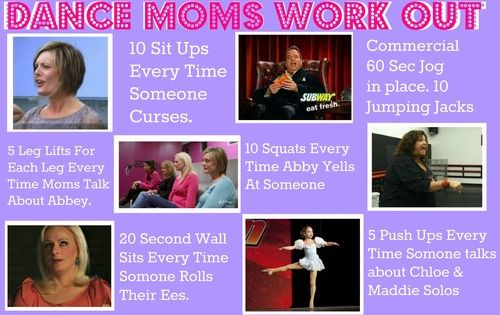dance moms workout! If i di this i will be so fit!