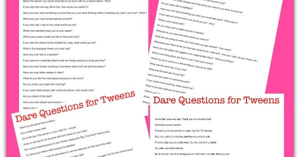 100 Truth or Dare Questions for Tweens: {Free Printable ...