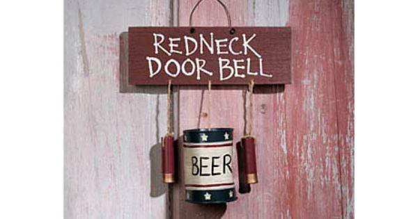 Redneck Man Cave Decor : Redneck doorbell workshop pinterest bullet