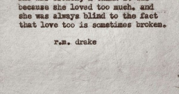 ...she Was Blind To The Fact That Love Too Is Sometimes