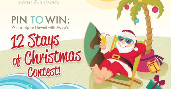 12 Stays of Christmas Contest! Pin to Win a Trip to Hawaii!