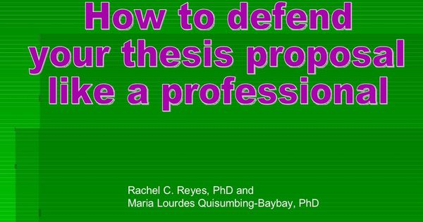 How To Defend Your Thesi Proposal Like A Professional Yourself Dissertation Powerpoint Presentation