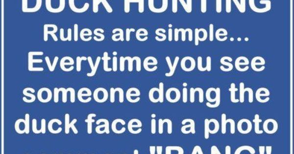 #Facebook duck hunting: Rules are simple... Every time you see someone doing