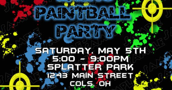 Paintball birthday invitation many colors DIY by delightfulprints | Birthday | Pinterest ...