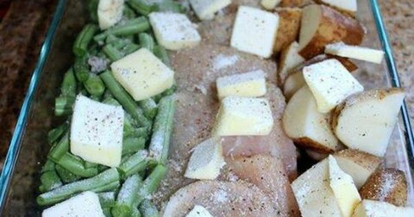 Chicken, Potato, Veggie Bake Green beans, chicken breast, potatoes, butter, italian seasoning.