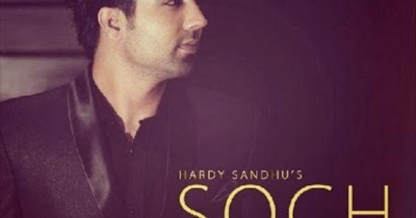 Soch Hardy Sandhu Mp3 Song Hardy Sandhu Singer Hardy