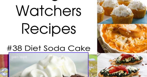 Weight watcher recipes, Diet soda cake and Soda cake on Pinterest
