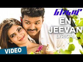En Jeevan Song With Lyrics Theri Vijay Samantha Amy Jackson Atle Tamil Video Songs Songs Bollywood Music Videos