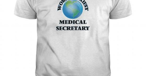 Worldu0027s Sexiest Medical Secretary Job Shirts Pinterest - medical secretary job description