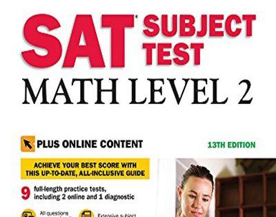 Sat Subject Test Math Level 2 With Online Tests Barron S Test Prep By Richard Ku M A Barrons Educational Series In 2020 Prep Book Online Tests Download Books