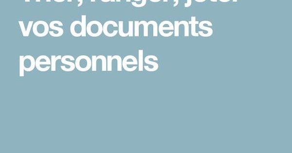 Combien De Temps Garder Vos Documents Personnels Treves