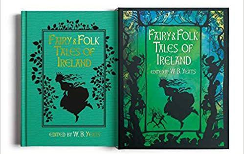 Fairy Folk Tales Of Ireland Slip Cased Edition Arcturus Slipcased Classics Yeats W B 9781784289126 Amazon Com Books Folk Tales Tales Folk