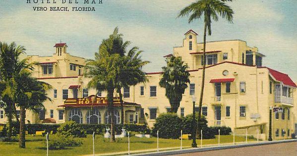Vero Beach Florida Fl Hotel Del Mar Roadside Linen Ca 1940s