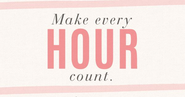 Every Moment Counts Quotes: It's Time To Make Every Day, Hour, And Minute Count! Life