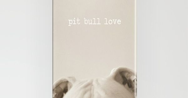 "Iphone Case - ""Pit Bull Love"""