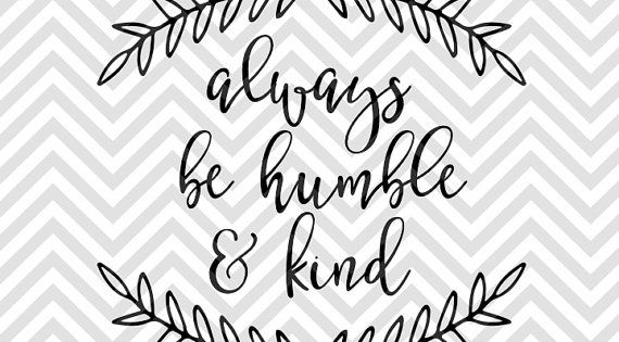 Always Be Humble And Kind Bible Verse Calligraphy