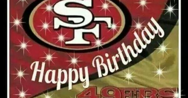 Niners Sf 49ers 49ers Birthday Party Happy Birthday Kids