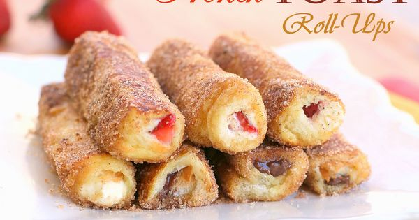 French Toast Roll-Ups. Fill them with whatever you want but I like