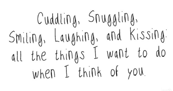 I Wanna Cuddle With You Poem: Cuddling, Snuggling, Smiling, Laughing, And Kissing: All