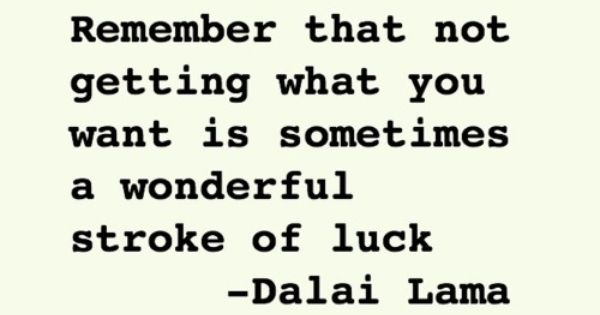 Wise words by the Dalai Lama